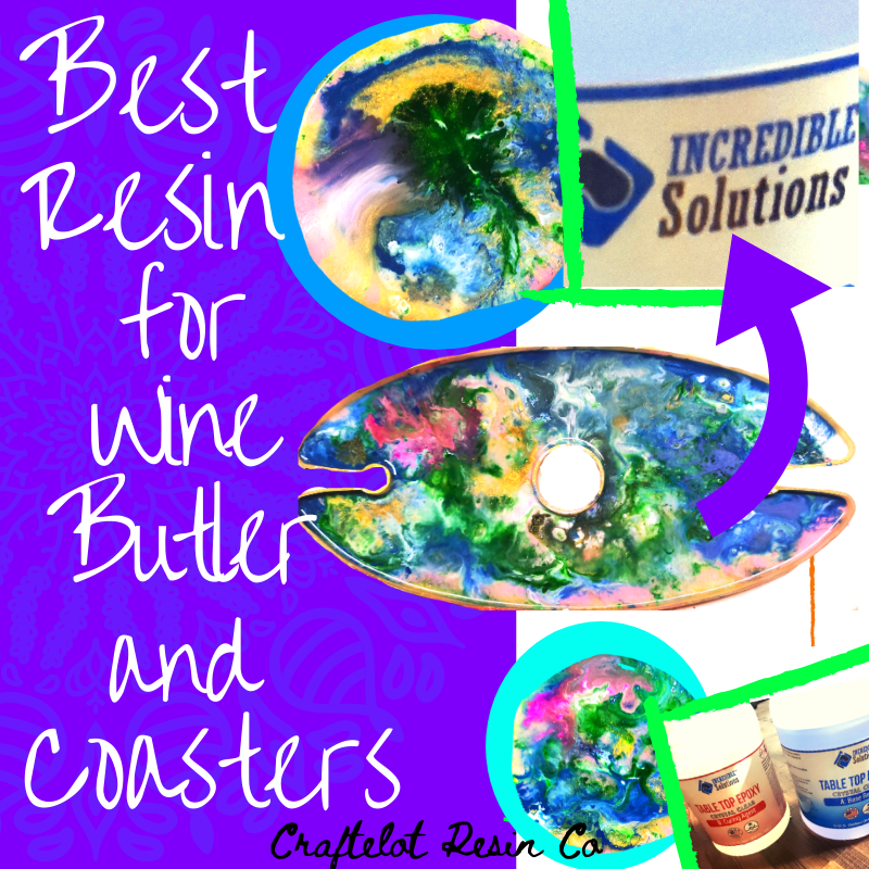 Best Resin for Wine Butler and Coaster